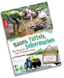 Bauen, Tüfteln, Selbermachen | Buchvorstellung auf SCHOENESZUHAUSE.de