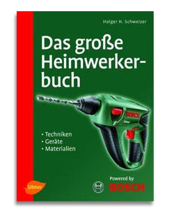 Das große Heimwerkerbuch | Buchvorstellung auf SCHOENESZUHAUSE.de